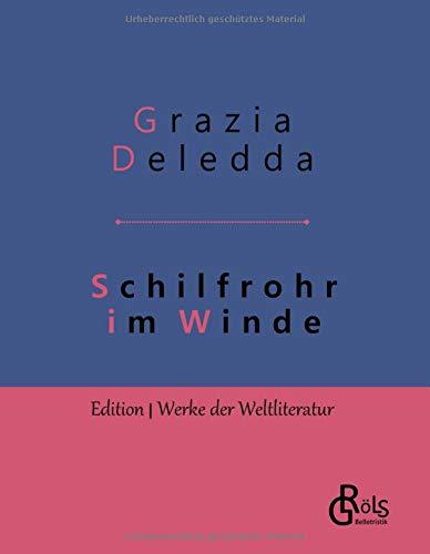 Schilfrohr im Winde: Gebundene Ausgabe