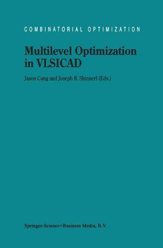 Multilevel Optimization in VLSICAD (Combinatorial Optimization Book 14) (English Edition)