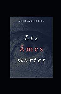 Les âmes mortes illustrée par Nikolai Gogol
