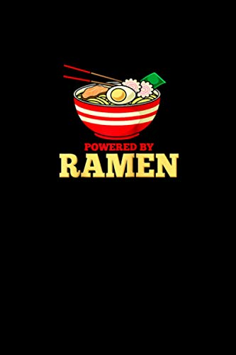 Powered By Ramen Japanese Anime Noodles Raglan Baseball Tee Notebook 114 Pages 6''x9'' College Ruled