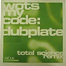 Best wots my code dubplate total science remix Reviews