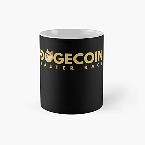 Dogecoin Master Race Classic Mug - Unique Gift Ideas For Her From Daughter Or Son Cool Novelty Cups 11 Oz.