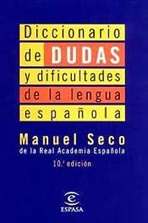 Diccionario de dudas y dificultades de la lengua española