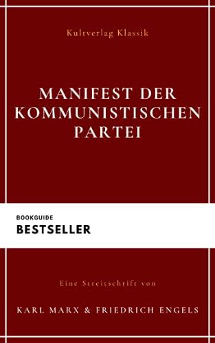 Manifest der Kommunistischen Partei: Kommunistisches Manifest (Historische Werke)