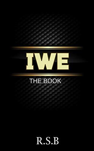 IWE: The Book (English Edition)