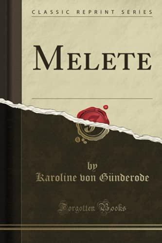 Melete (Classic Reprint)