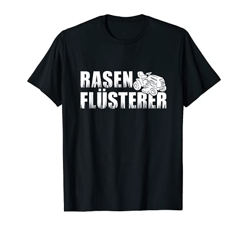 Rasenflüsterer Aufsitzmäher Rasentraktor Rasenpfleger Mäher T-Shirt