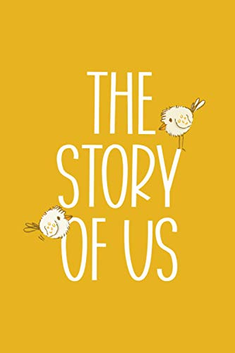 The Story of Us: Fill in the Blank Notebook and Memory Journal for Couples