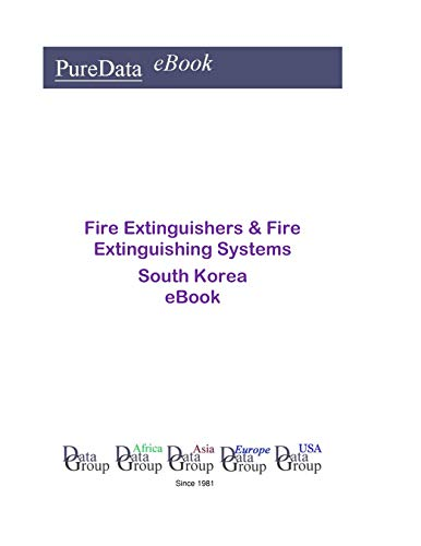 Fire Extinguishers & Fire Extinguishing Systems in South Korea: Market Sales