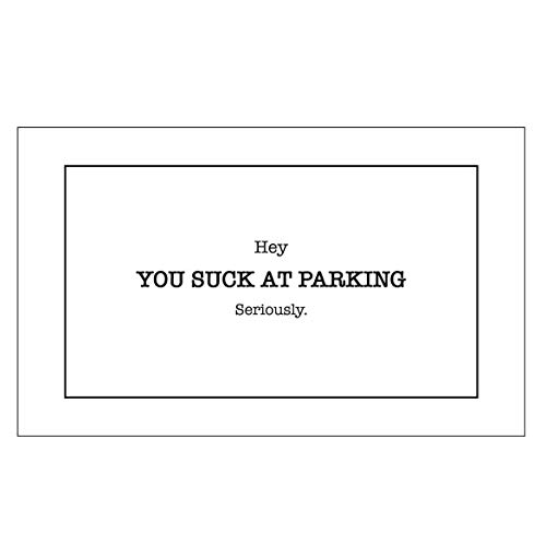 RXBC2011 You suck at Parking Cards Minimalist Style Bad Parking Card Gag Gift (Pack of 100)