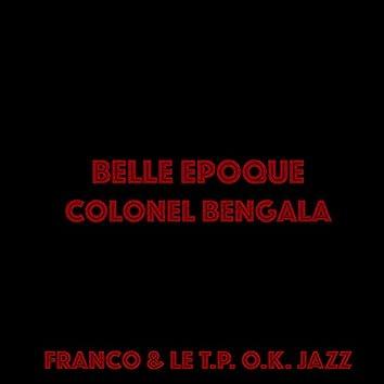 Colonel Bangala (La belle époque 1966 / 1967)