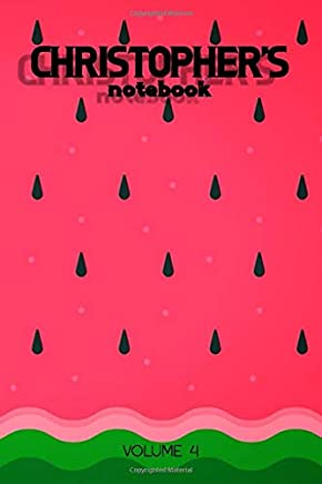 Christophers Notebook Volume 4: Lined Personalized and Customized Name Notebook Journal for Men & Women & Boys & Girls