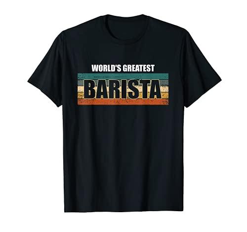 Hombre El mejor barista del mundo, papá cafetero amante de la cafeí Camiseta