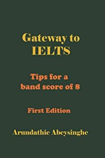 Gateway to IELTS: Tips for a band score of 8