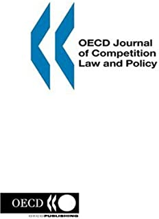 Oecd Journal of Competition Law and Policy: Volume 1 Issue 4