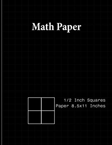 Math Paper Composition Notebook: Graph Paper For Kids Large 1/2 Inch Squares (Graph Paper Notebook 1/2 Inch Squares)