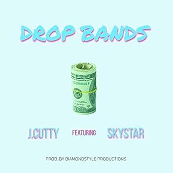 Drop Bands (feat. Skystar)