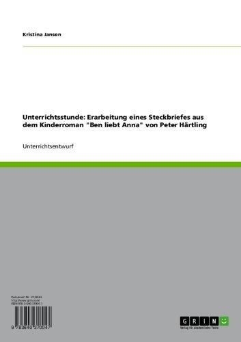 """Unterrichtsstunde: Erarbeitung eines Steckbriefes aus dem Kinderroman """"Ben liebt Anna"""" von Peter Härtling"""