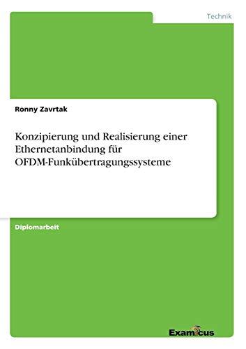 Konzipierung und Realisierung einer Ethernetanbindung für OFDM-Funkübertragungssysteme