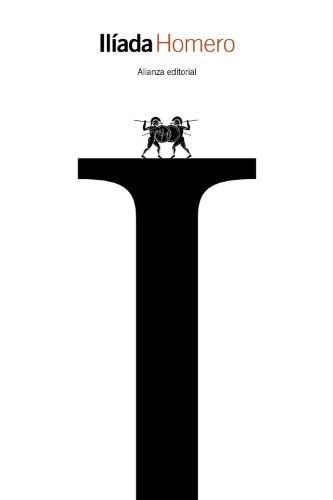 Ilíada (El libro de bolsillo - Clásicos de Grecia y Roma)