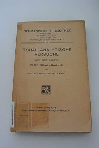 Schallanalytische Versuche. Eine Einführung in die Schallanalyse.