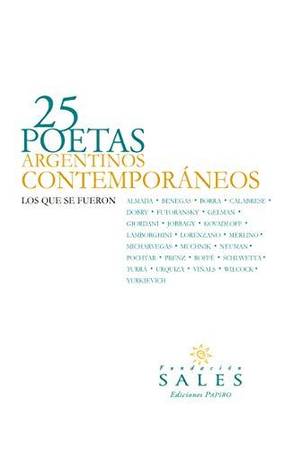 25 Poetas Argentinos Contemporáneos: Los que se fueron