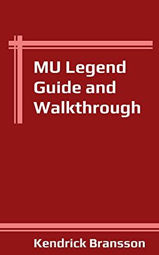 MU Legend Guide and Walkthrough (English Edition)