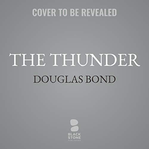 The Thunder     A Novel on John Knox              De :                                                                                                                                 Douglas Bond                               Lu par :                                                                                                                                 Stefan Rudnicki                      Durée : 11 h     Pas de notations     Global 0,0