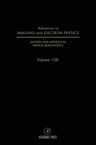 Modern Map Methods in Particle Beam Physics (ISSN Book 108)