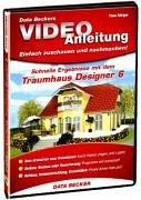 Video-Anleitung für Traumhaus Designer 6