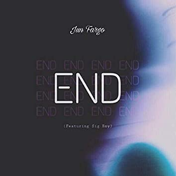 End (feat. Sig Roy)