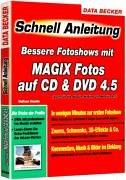Bessere Fotoshows mit MAGIX Fotos auf CD & DVD 4.5