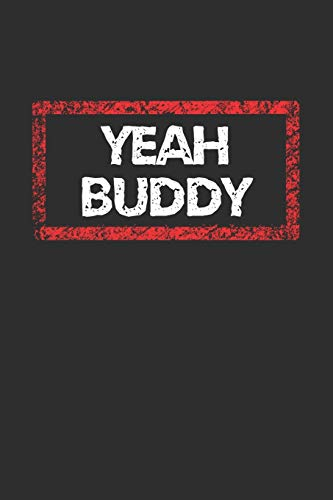 Yeah Buddy Notebook: Lined Journal, 120 Pages, 6 x 9, Jersey Shore Journal Matte Finish
