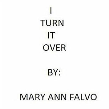 I Turn It Over