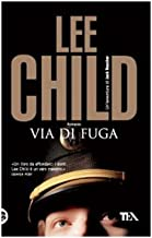"Via Di Fuga - Italian Translation of ""The Visitor"" (Jack Reacher Novels)"