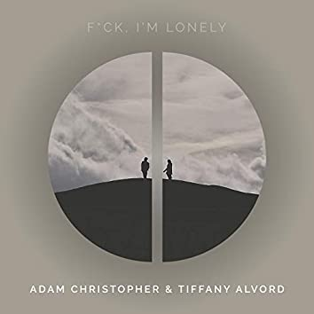f**k, I'm lonely (Acoustic)