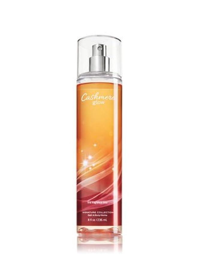 動く故意の海峡ひも【Bath&Body Works/バス&ボディワークス】 ファインフレグランスミスト カシミアグロー Fine Fragrance Mist Cashmere Glow 8oz (236ml) [並行輸入品]