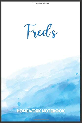 Fred's Homework Notebook: Fred's Personal Composition Notebook - Cute Wide Ruled Comp Books for Note Taking For Students, Back to School Supplies