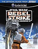 Star Wars Rogue Squadron III: Rebel Strike Player's Guide