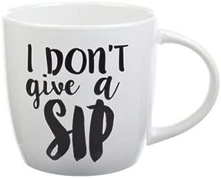 I Don't Give a Sip Ceramic Mug
