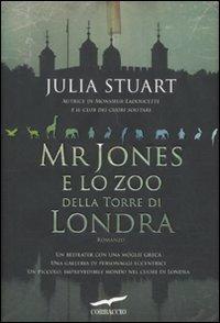 Mr Jones E Lo Zoo Della Torre Di Londra