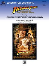 Concert Suite from Indiana Jones and the Kingdom of the Crystal Skull - Full Orchestra