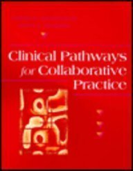 Clinical Pathways for Collaborative Practice