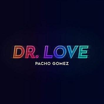 Dr. Love (feat. Fonsi GH, Claudio Bertolin & Santiago Riascos)