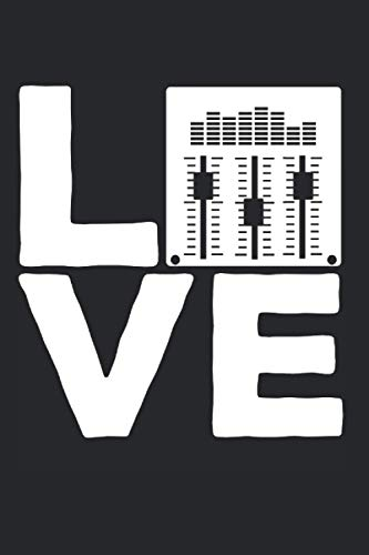 Love: Notebook Diary Calendar Notes, 6x9 inches, 120 lined pages, Sound Engineer Love Mixer Soundboard