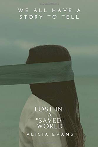 Lost In A SAVED World (Autobiography Series - Volume)