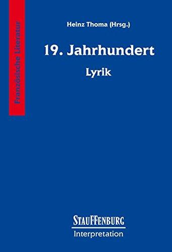 Stauffenburg Interpretation, Französische Literatur, 19. Jahrhundert. Lyrik