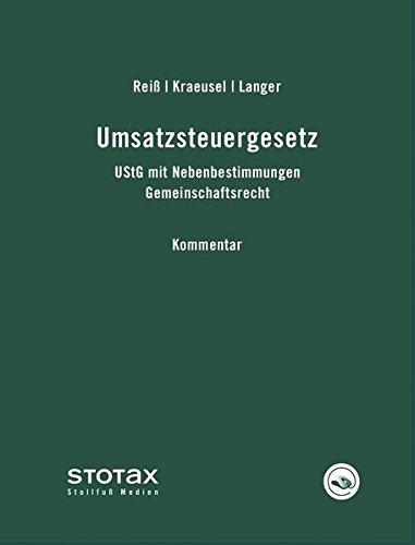 Umsatzsteuergesetz Kommentar - Online: UStG mit Nebenbestimmungen, Gemeinschaftsrecht. Kommentar