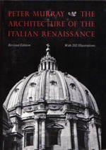 The Architecture of the Italian Renaissance by Peter Murray (1986-01-13)