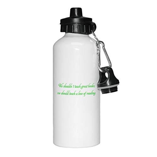 aqf527907 Groen We Moeten Leren Een Liefde Van Lezen Nieuwigheid Witte Sport Waterfles Aluminium, School Water Fles, Verjaardag, voor Mannen, voor Vrouwen